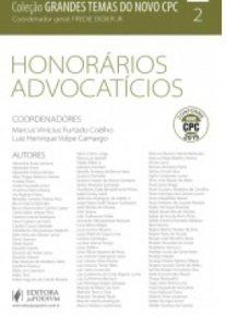 Coleção Grandes Temas do Novo CPC – v.2 – Honorários Advocatícios – 2015