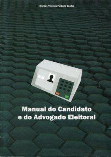 Manual do Candidato e do Advogado Eleitoral – 2012