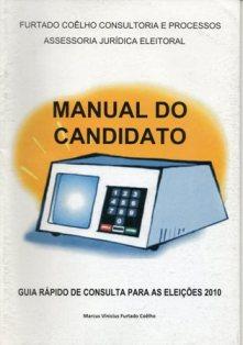 Manual do Candidato e do Advogado Eleitoral – 2010