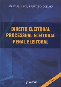 Direito Eleitoral Processual Eleitoral Penal Eleitoral – 2016
